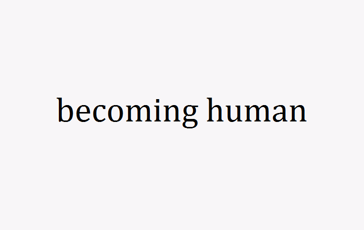 Becoming Human – Wikipedia