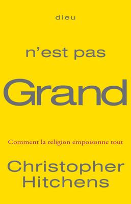 Nos dernières lectures (tome 4) - Page 13 Dieu_n%27est_pas_grand