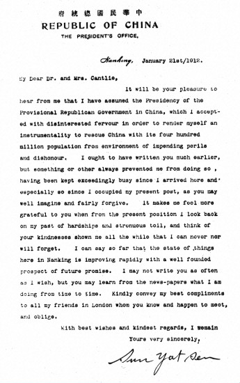 Letter from Sun Yat-sen to James Cantlie announcing to him that he has assumed the Presidency of the Provisional Republican Government of China. Dated 21 January 1912.