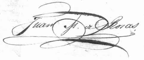 Firma del Brigadier General Don Juan Manuel de Rosas