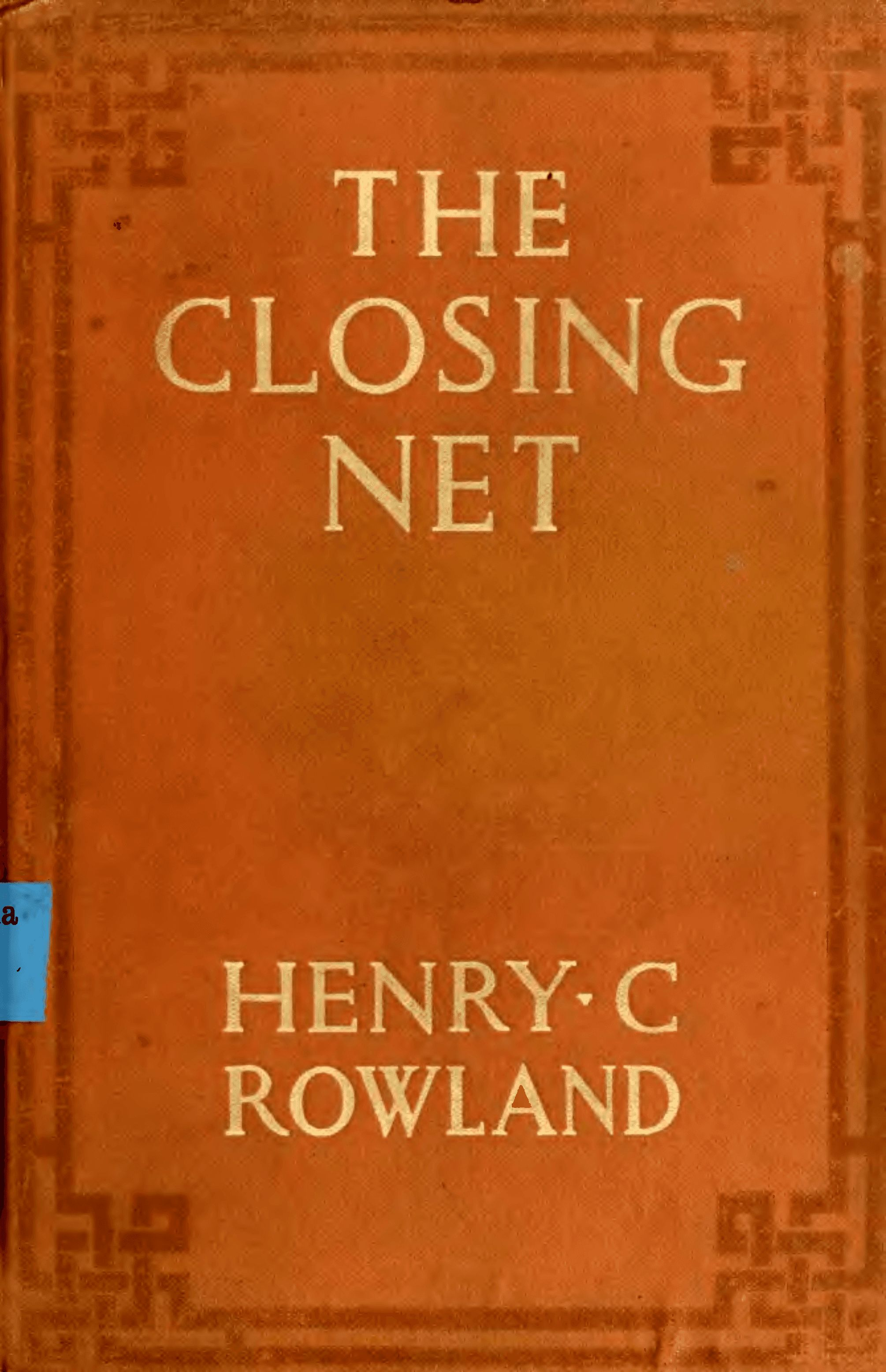 Front cover of ''The Closing Net''