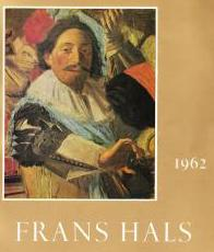 Frans Hals exhibition on the occasion of the centenary of the municipal museum of Haarlem 1862-1962