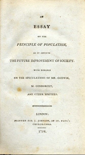 malthus essay of population Thomas malthus—section summary malthus' work, essay on the principle of population, is often cited, first by darwin himself, to have influenced darwin's conception of the theory of natural selection.