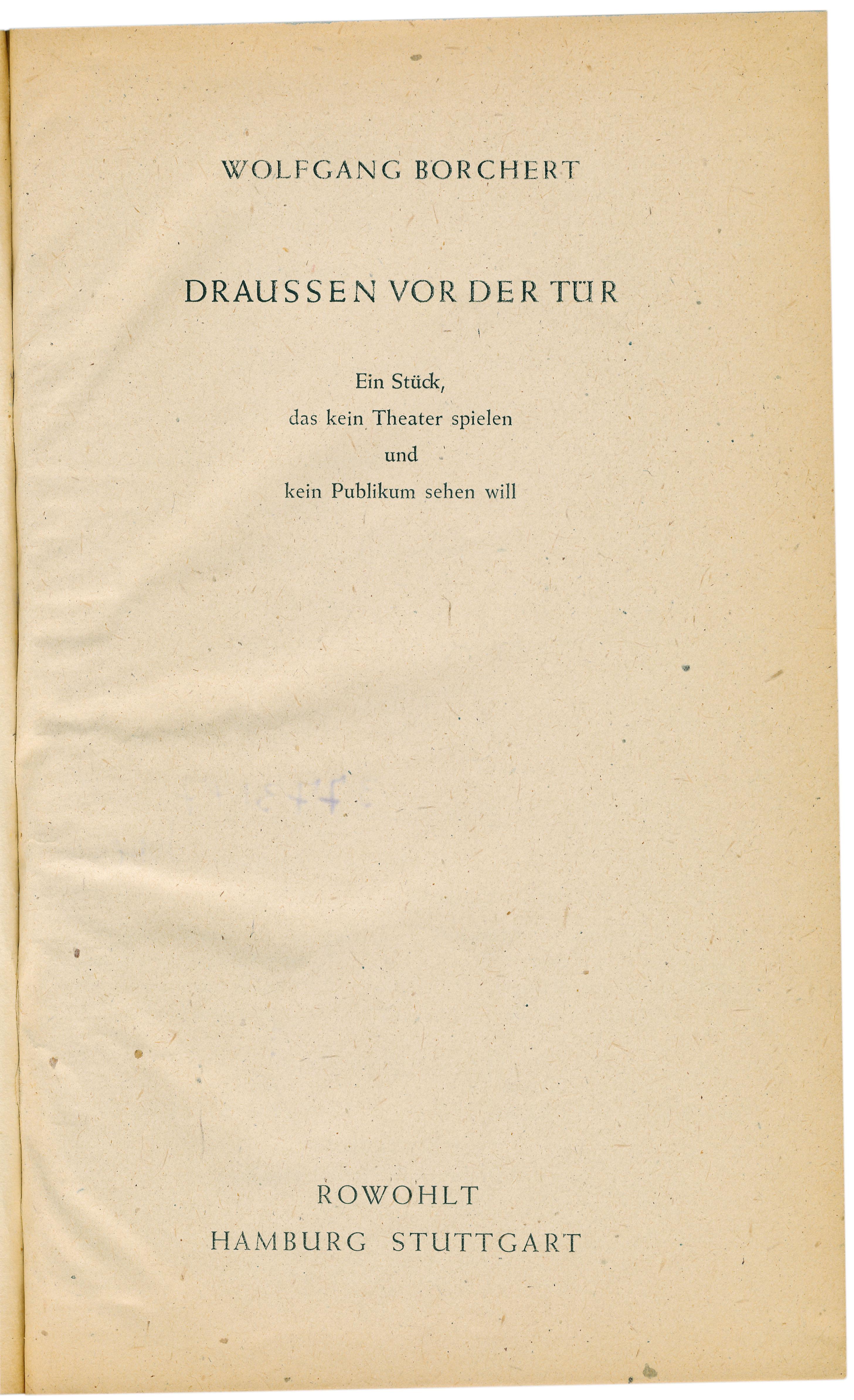 Der tur  File:Borchert, Draußen vor der Tür, first edition (1947), title ...