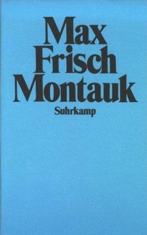 Max Frisch, Montauk 1975