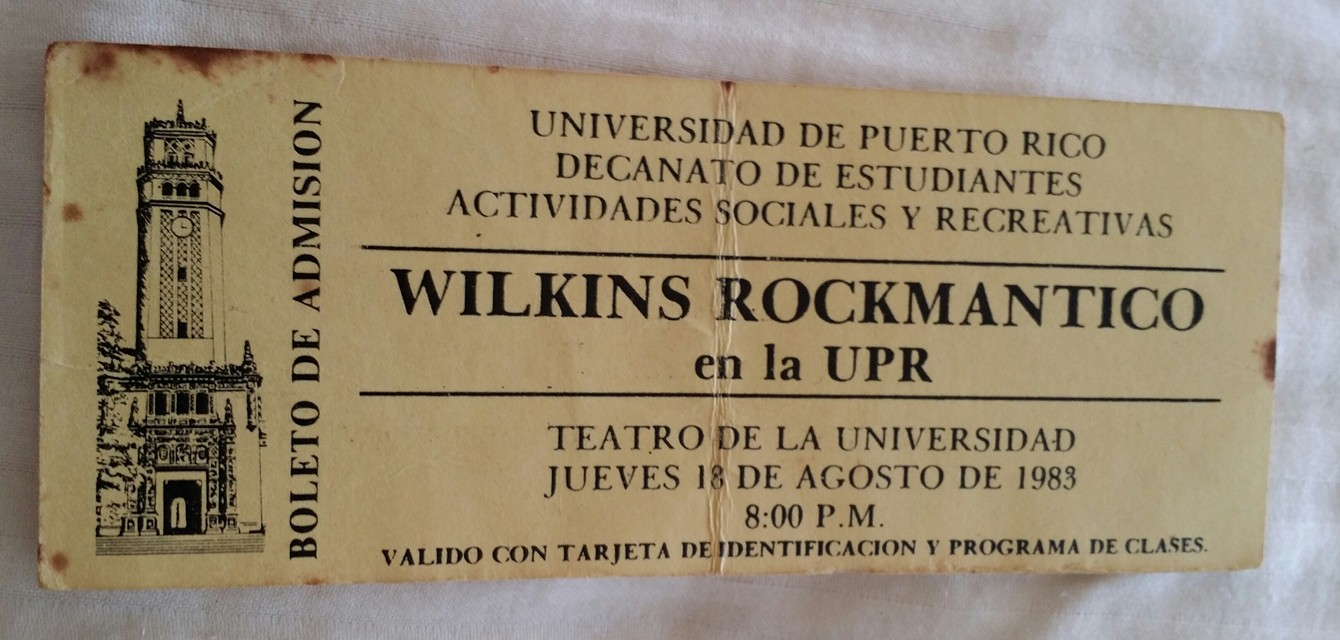 """Entrada para concierto """"Wilkins Rockmantico en la UPR"""" en 1983."""