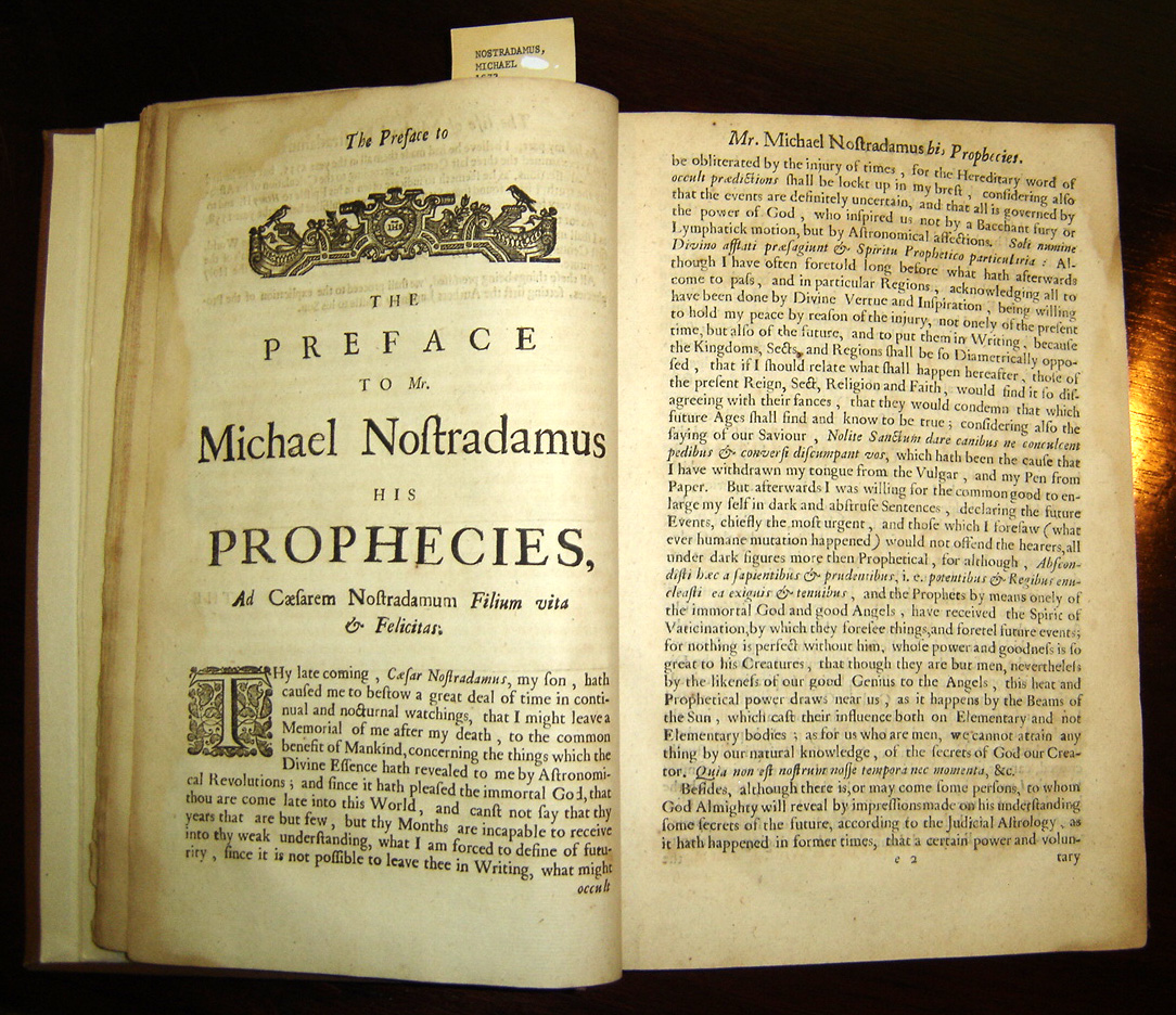 Copy of Garencières' 1672 English translation of the Prophecies, located in The P.I. Nixon Medical History Library of The University of Texas Health Science Center at San Antonio.