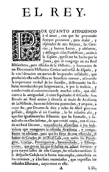 Royal approval of the first statute of the Real Academia de la Historia 17 June 1738