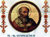 Pope Symmachus Pope from 498 to 514