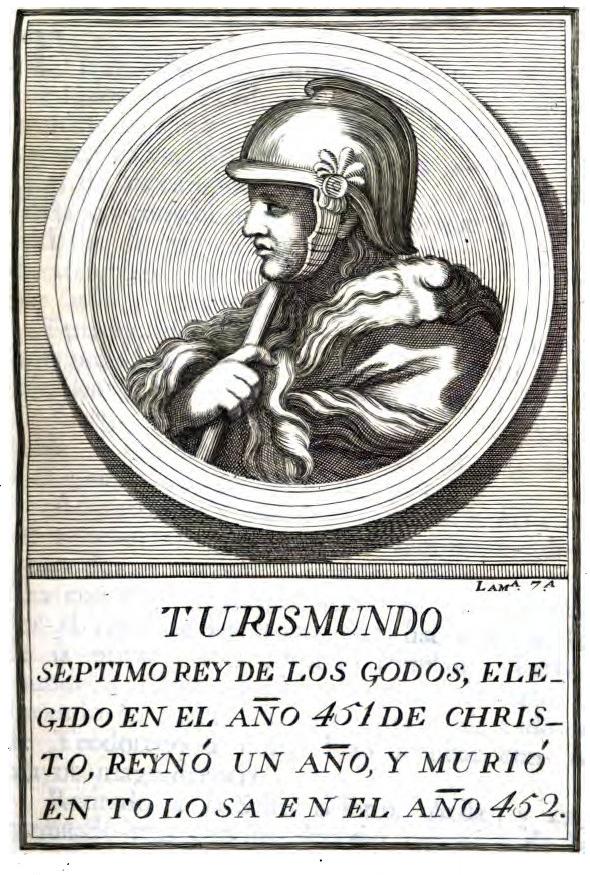 Retrato de TURISMUNDO, rey visigodo con el n° 7 en el orden cronológico del libro digitalizado por Google desde la librería de la Universidad de Oxford.