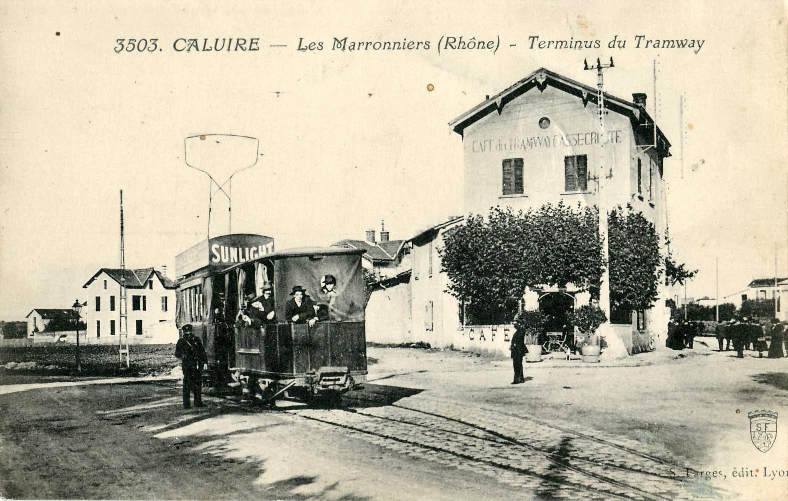 Cartes postales ville,villagescpa par odre alphabétique. - Page 11 Farges_3503_-_CALUIRE_-_Les_Marronniers_-_Terminus_du_Tramway