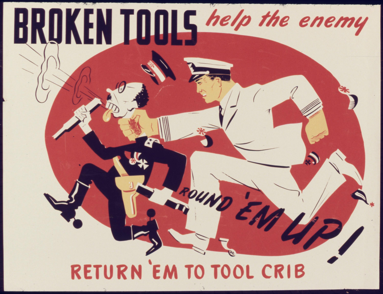File:Broken tools help the enemy. Return `em to tool crib ...