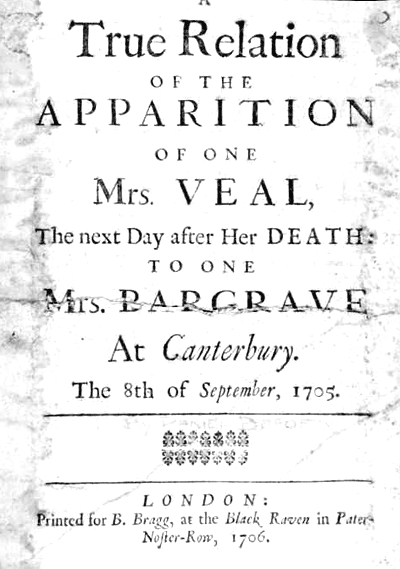 "An image of the title page of ""A True Relation of the Apparition of one Mrs. Veal"" attributed to Daniel Defoe. This is considered the first modern ghost story and deals with the folkloric idea of the fetch."