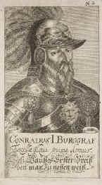 Conrad I, Burgrave of Nuremberg 1186 — 1261 Burgrave of Nuremberg of the House of Hohenzollern