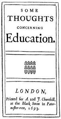 "In pagina legitur ""Some Thoughts Concerning Education. London, Printed for A. and J. Churchill, at the Black Swan in Pater-noster-row, 1693."""