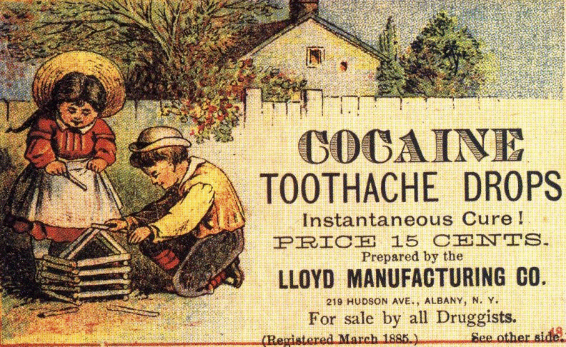 """Cocaine toothache drops"", 1885 advertisement of cocaine for dental pain in children"