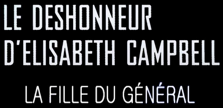 DÉSHONNEUR FILM DELISABETH LE COMPLET CAMPBELL TÉLÉCHARGER