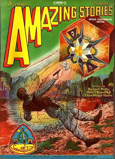 "Williamson's first published story ""The Metal Man"" was cover-featured on the December 1928 Amazing Stories Amazing stories 192812.jpg"