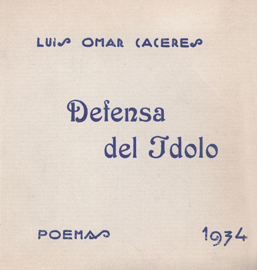 Portada original de Defensa del ídolo (1934), único libro conocido y publicado de Cáceres.