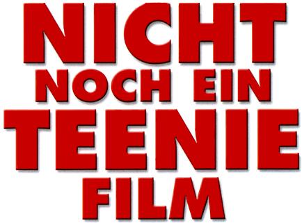 Nicht noch ein Teenie-Film! – Wikipedia