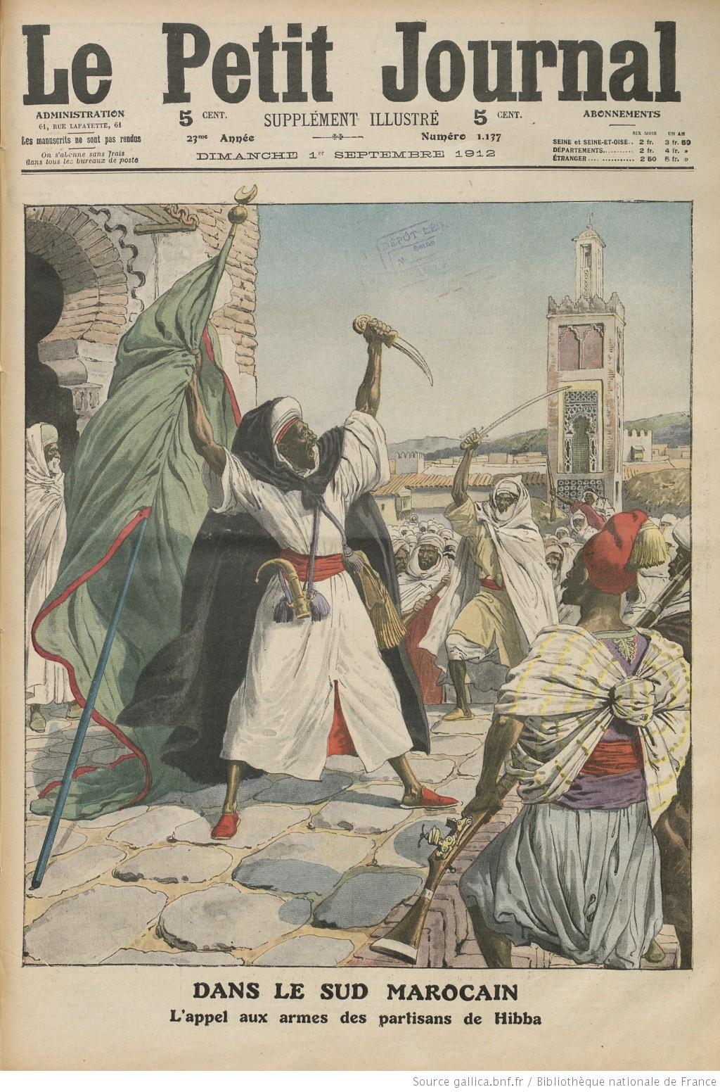 File uprising of al hibba in southern morocco 1912 le petit journal jpg - Le journal du pays d auge ...