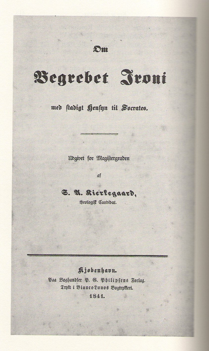 thesis cover page to soslashren kierkegaard s university thesis 1841
