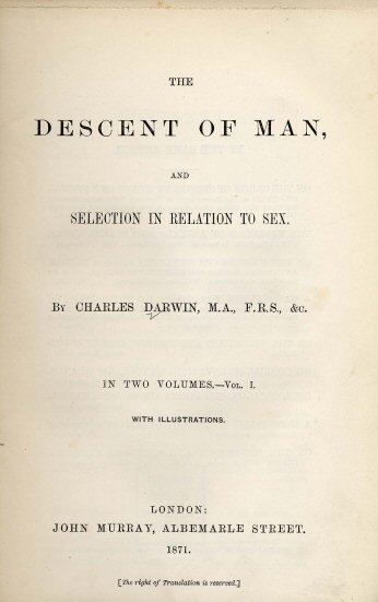 The Descent Of Man And Selection In Relation To Sex Wikipedia