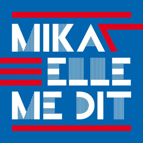 Elle_Me_Dit_Mika.jpg