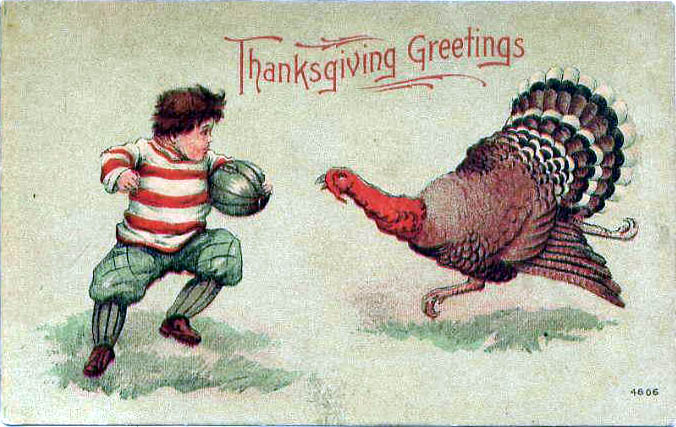 Thanksgiving postcard of a football player and turkey, circa 1900