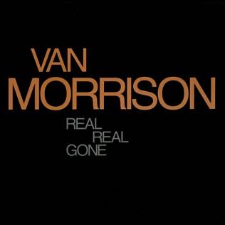Real Real Gone 1990 single by Van Morrison