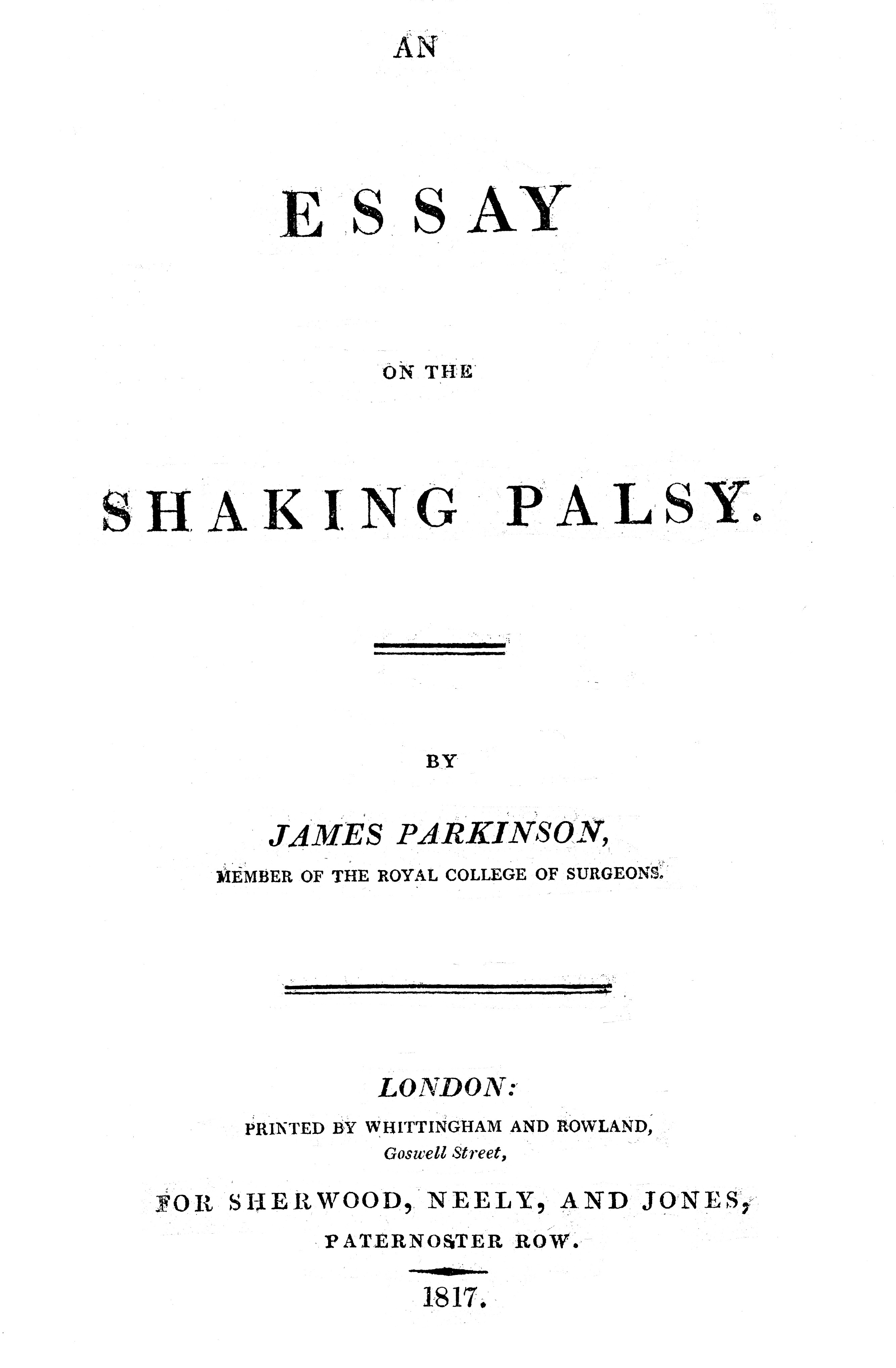 parkinson j. an essay on the shaking palsy