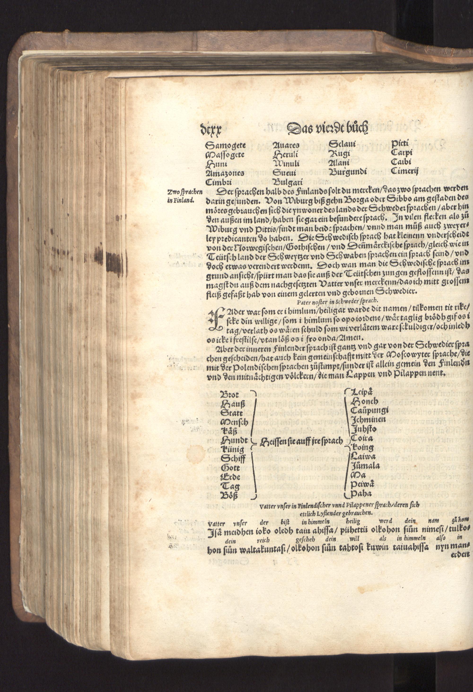 Tysken Sebastian Münster utgav år 1544 i Basel Cosmographia, som enligt honom var en beskrivning av hela världen med allt som fanns däri. Läsarna kunde bl.a. ta del av bönen Fader Vår på finska.