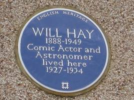 Will Hay blue plaque - Will Hay 1888-1949 comic actor and astronomer lived here 1927-1934