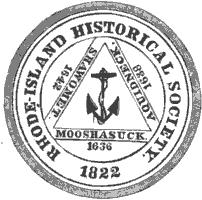 Rhode Island Historical Society Seal, using a variation of the Rhode Island Seal.