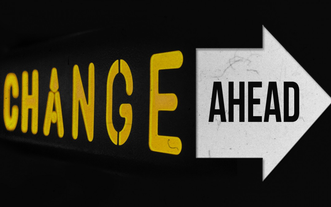 Image result for change ahead