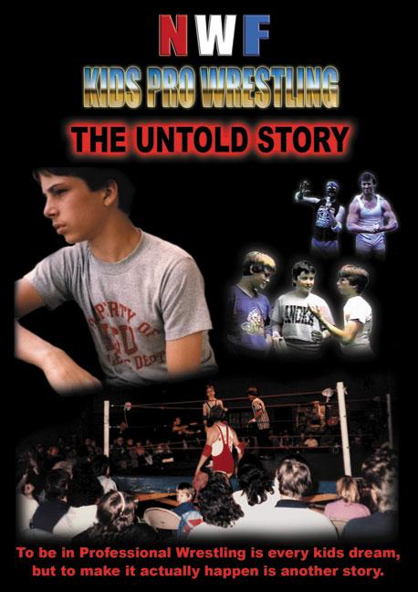 Nwf Kids Pro Wrestling The Untold Story