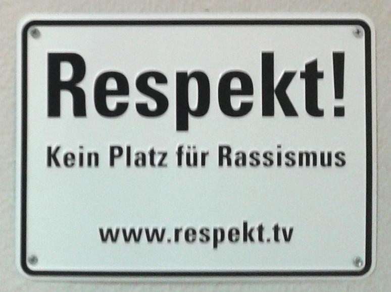 Respekt Kein Platz für Rassismus