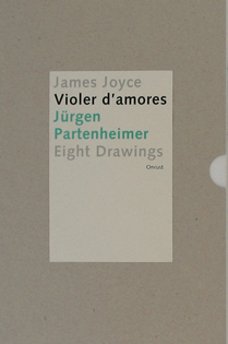 "Jürgen Partenheimer's ""Violer d'amores"", a series of drawings inspired by Joyce's Finnegans Wake"