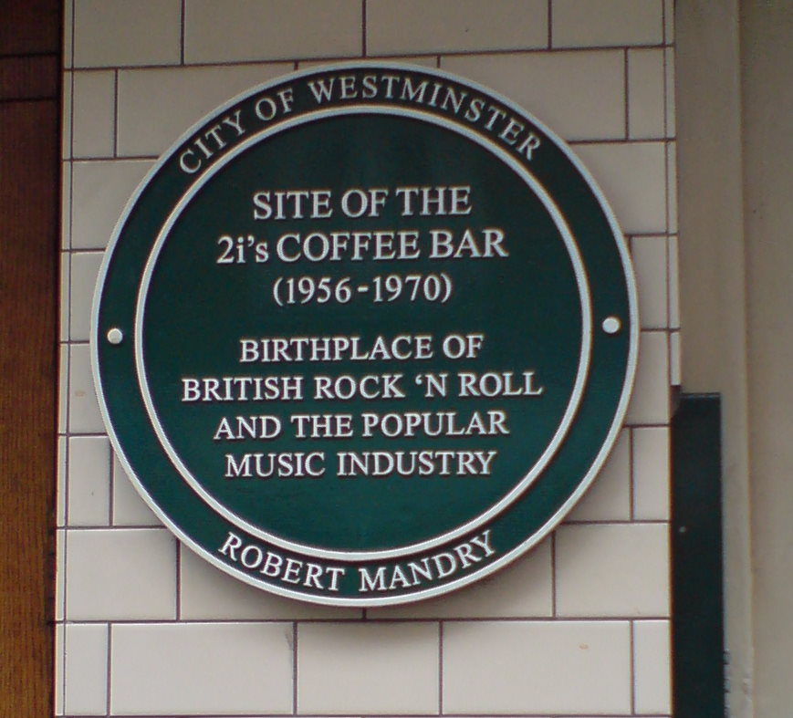 The 2i's Coffee Bar green plaque - Site of The 2i's Coffee Bar  (1956-1970)  birthplace of  British Rock 'n Roll  and the popular  music industry