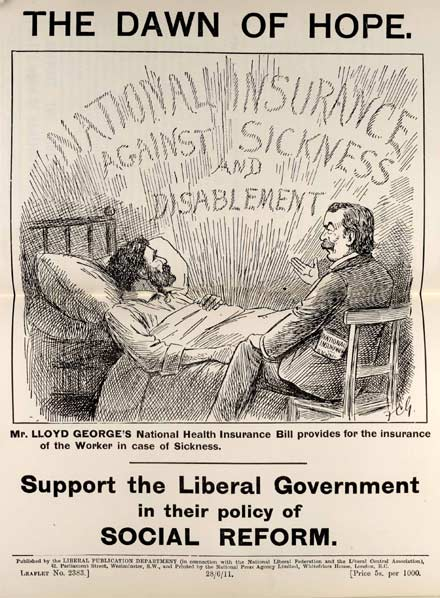 British leaflet from the Liberal Party expressing support for the National Insurance Act 1911. The legislation provided benefits to sick and unemployed workers, marking a major milestone in the development of social welfare.