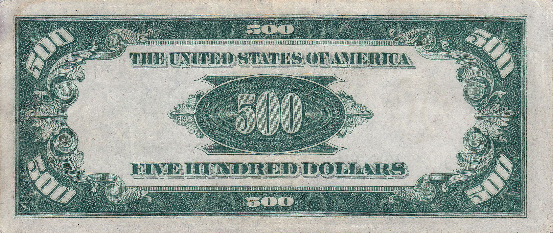 [Image: 500_USD_note%3B_series_of_1934%3B_reverse.jpg]