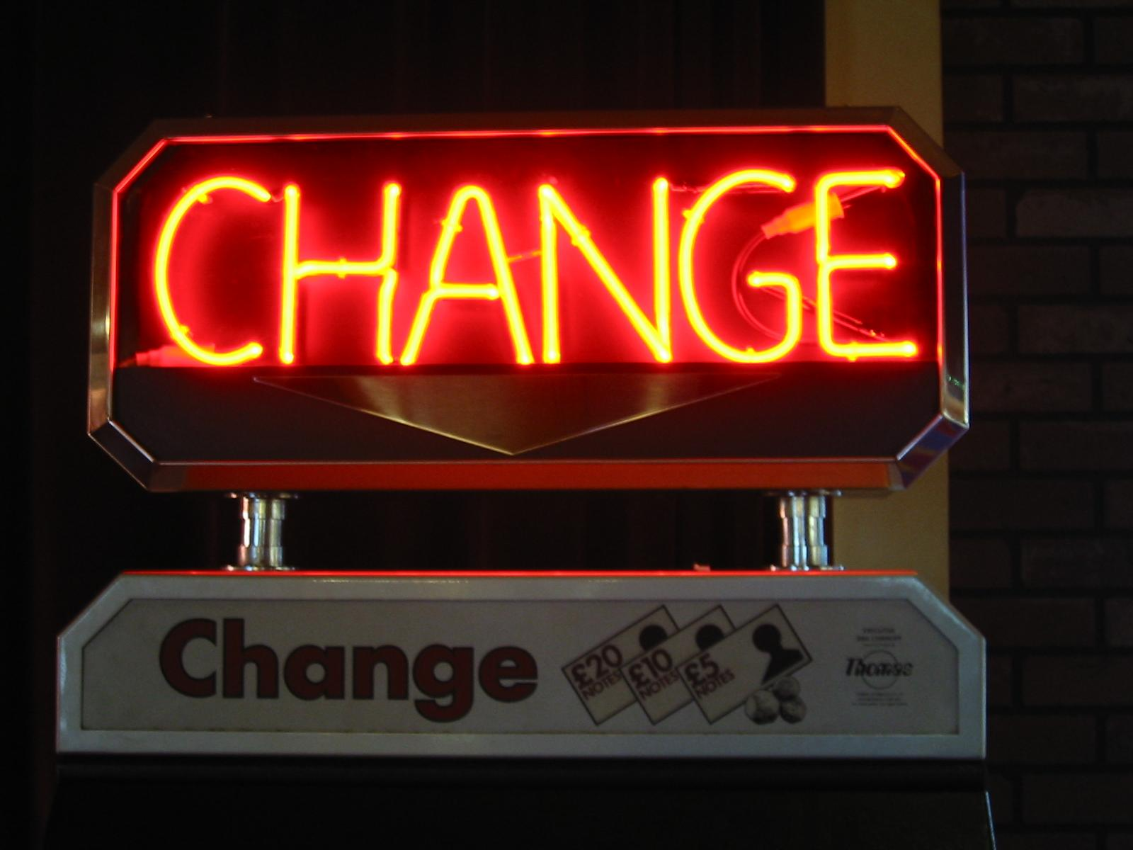 "Neon sign, ""CHANGE"""