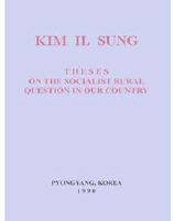 <i>Theses on the Socialist Rural Question in Our Country</i> book by Kim Il-sung