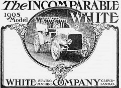 Advertisement for the White Sewing Machine Company's 1905 model - Steam car