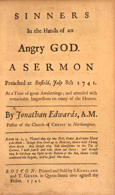 "sinners in the hands of an angry god Of the great awakening: ""sinners in the hands of an angry god""—from  deuteronomy 32:35, expressing the vengeance of god on the unbelieving  israelites."