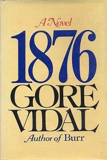 Vidal's historical novel 1876 (1976)