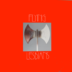 English: Cover from the LP of the Flying Lesbians