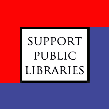 I support public libraries