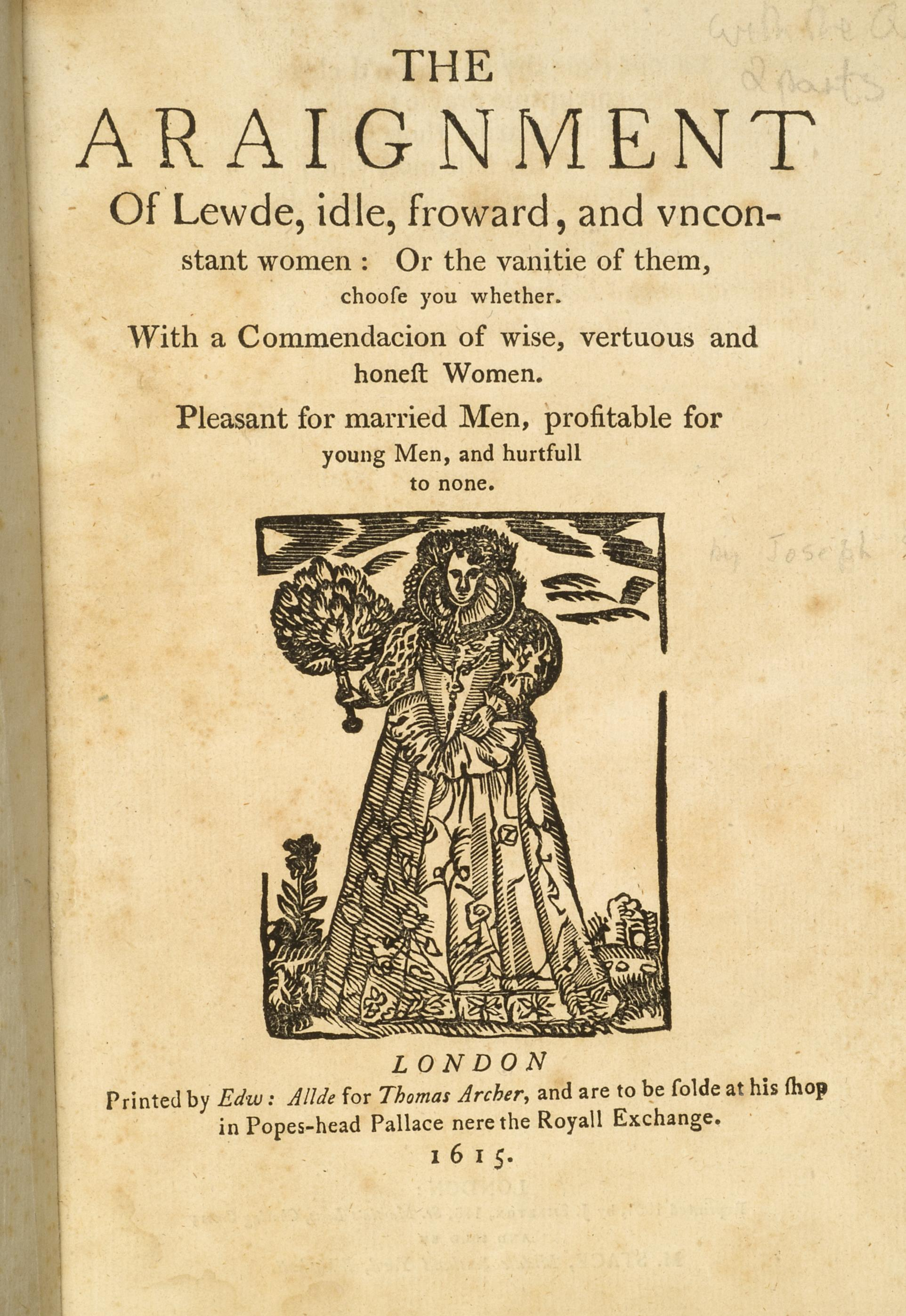 File:The Arraignment of Lewd, Idle, Froward, and Unconstant Women ...