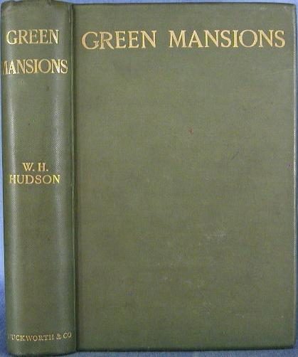 Green Mansions : A Novel
